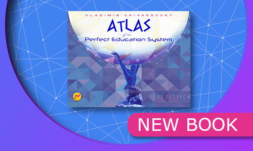 Atlas of the Perfect Education System